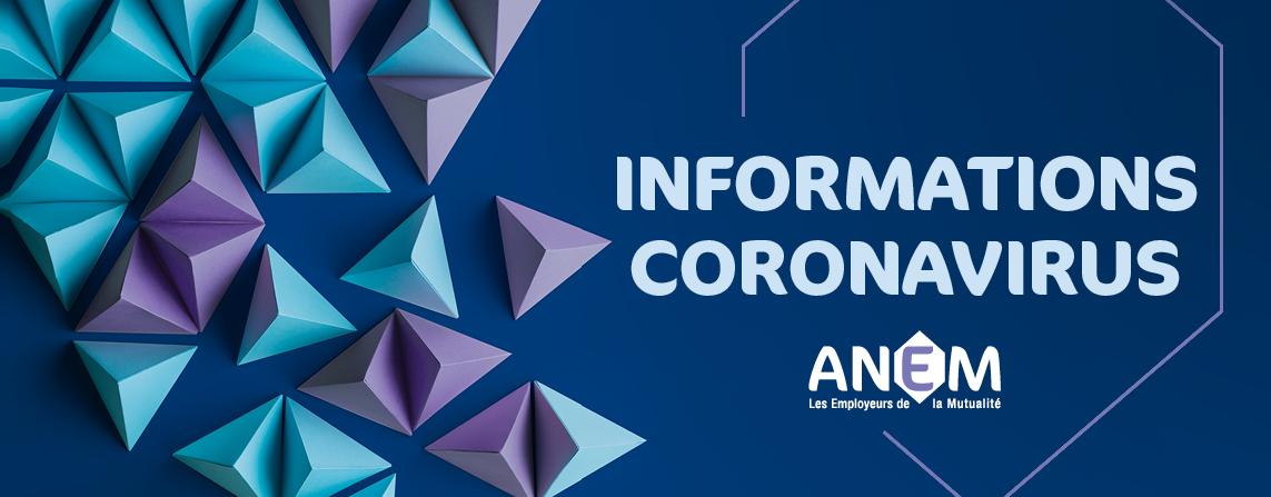 Informations de l'ANEM aux mutuelles sur l'épidémie de coronavirus COVID-19