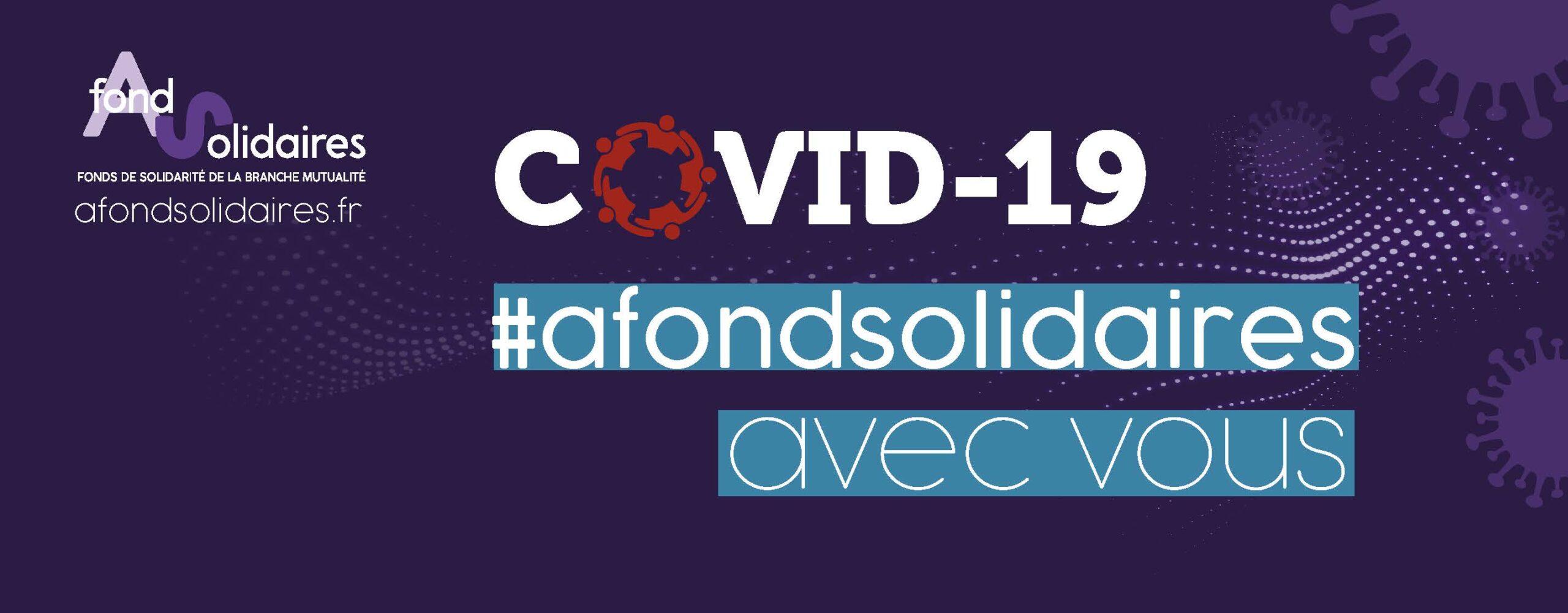 Le Fonds de solidarité de la branche Mutualité se mobilise face à l'épidémie de COVID-19