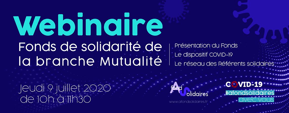 Webinaire du Fonds de solidarité de la branche Mutualité le 9 juillet 2020 à 10h